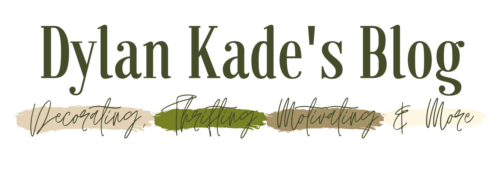 Dylan Kade's Blog